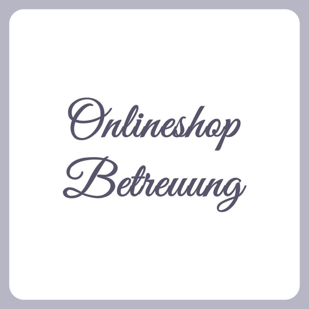 onlineshop-betreuung